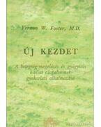 Új kezdet - Vermon W. Foster M. D.