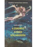 A sorompó / A fehér szalamandra - Vezsinov, Pavel