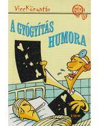 A gyógyítás humora - Vicc Elek
