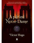 A párizsi Notre-Dame - Victor Hugo