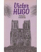 Poésies Théátre - Victor Hugo