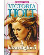 A házasságtörő - Victoria Holt