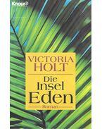 Die Insel Eden - Victoria Holt