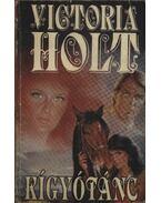 Kígyótánc - Victoria Holt