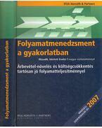 Folyamatmenedzsment a gyakorlatban - Vida Gábor, Dr. Bodnár Viktória