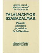 Találmányok szabadalmak - Vida Sándor, Kövesdi Dezső, id. Gazda István
