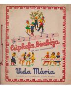Csipkefa bimbója - Vida Mária