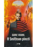 A Smithson pincéi - Vidal, Gore