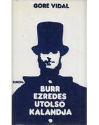 Burr ezredes utolsó kalandja - Vidal, Gore
