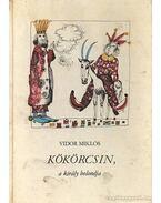 Kökörcsin, a király bolondja - Vidor Miklós