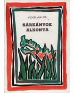 Sárkányok alkonya - Vidor Miklós