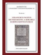 Verancsics Faustus Dictionariuma a korabeli európai kontextusban - Víg István