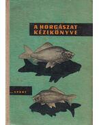A horgászat kézikönyve - Vigh József