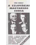 A szlovákiai magyarság sorsa - Vigh Károly