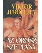 Az orosz széplány - Viktor JEROFEJEV