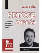 Petőcz András (aláírt) - Vilcsek Béla