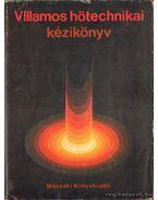 Villamos hőtechnikai kézikönyv - E. Tiberghien, C. T. Melling, Dr. H. Goetzeler