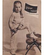 Fürge ujjak 1974/1. - Villányi Emilné (szerk.)