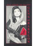 Guns of Babylon - VILLERS, JEAN-PIERRE de