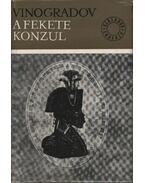 A fekete konzul - Vinogradov, Anatolij
