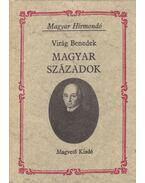 Magyar századok - Virág Benedek