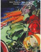 Mű-Terem Galéria Téli Aukció 2001 - Virág Judit
