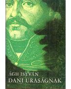 Dani uraságnak (dedikált) - Virágh István