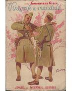Virágzik a mandula I-II. (egy kötetben) - Somogyváry Gyula