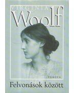 Felvonások között - Virginia Woolf