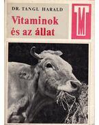 Vitaminok és az állat - Dr. Tangl Harald