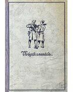 Virágzik a mandula I-II. (egy kötetben) - Vitéz Somogyváry Gyula