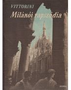 Milánói rapszódia - Vittorini, Elio