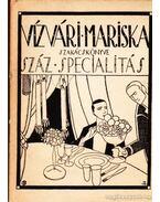 Vízvári Mariska szakácskönyve - Vízváry Mariska