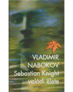 Sebastian Knight valódi élete - Vladimir Nabokov