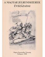 A magyar jelrendszerek évszázadai - Voigt Vilmos, Balázs Géza