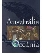 Ausztrália, Óceánia - Vojnits András