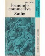 Le monde comme il va Zadig - Voltaire