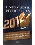 Hogyan legyél nyereséges 2012-ben? - Vomberg Krisztina