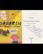 Gagarin avagy jóslástan alapfokon (dedikált) - Vörös István