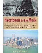 Heartbeats in the Muck - WALDMAN, JOHN