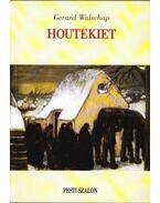 Houtekiet - WALSCHAP, GERARD