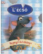 L'ecsó rajongói kézikönyv - Walt Disney
