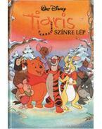 Tigris színre lép - Walt Disney
