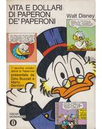 Vita e dollari di Paperon de' Papaeroni - Walt Disney