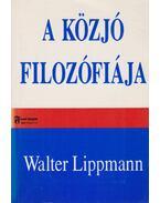 A közjó filozófiája - Walter Lippmann