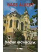 Magyar örökségünk - Wass Albert