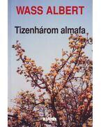 Tizenhárom almafa - Wass Albert