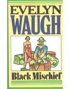 Black Mischief - Waugh, Evelyn