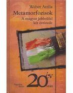 Metamorfózisok - Wéber Attila