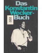 Das Konstantin Wecker-Buch - Wecker, Konstantin, Schroeder, Bernd